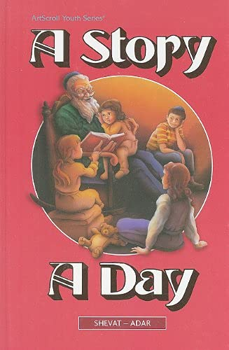 9780899069548: A Story a Day: Stories from Our History and Heritage, from Ancient Times to Modern Times, Arranged According to the Jewish Calendar (ArtScroll Youth)