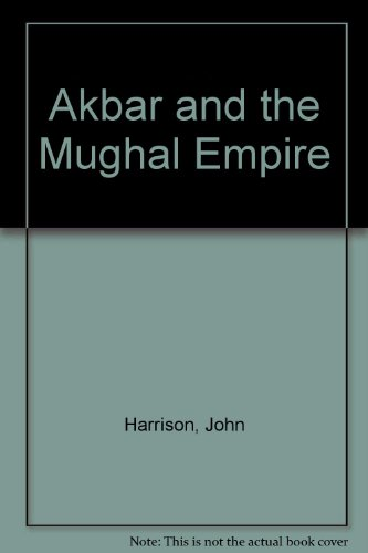 9780899080062: Akbar and the Mughal Empire