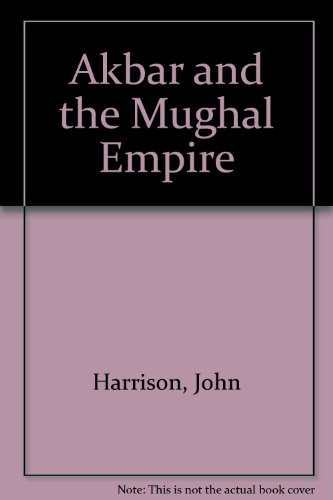 9780899080314: Akbar and the Mughal Empire