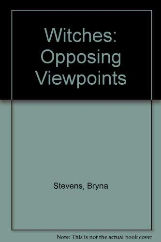 Witches: Opposing Viewpoints (Great mysteries) (0899080545) by Stevens, Bryna