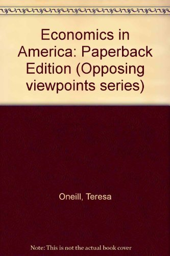 9780899081625: Economics in America: Paperback Edition (Opposing viewpoints series)