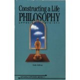 9780899081731: Constructing a Life Philosophy: Opposing Viewpoints (Opposing Viewpoints Series)