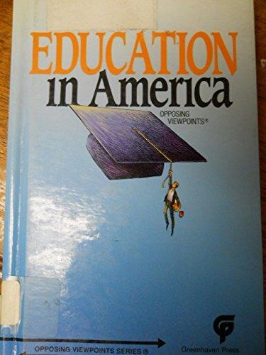 Education in America Opposing Viewpoints: Bender, David L.