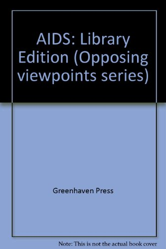AIDS: Opposing Viewpoints: Biskup, Michael D.,