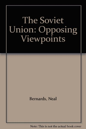 9780899084299: The Soviet Union: Opposing Viewpoints