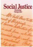 9780899084572: Social Justice: Opposing Viewpoints (Opposing Viewpoints Series)