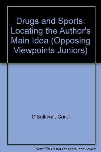 9780899084954: Drugs and Sports: Locating the Author's Main Idea (Opposing Viewpoints Juniors)