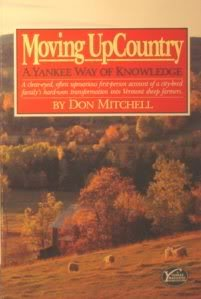 Moving Upcountry: A Yankee Way of Knowledge: Mitchell, Don