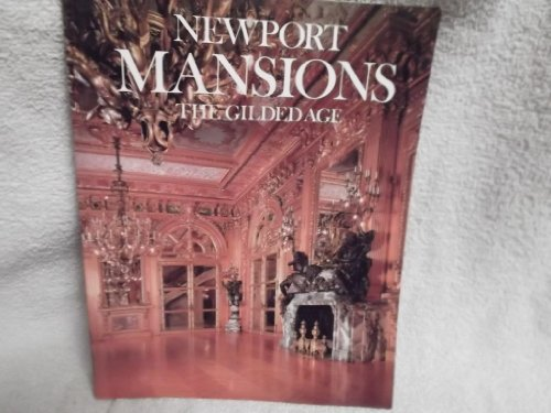 9780899090542: Newport Mansions: The Gilded Age