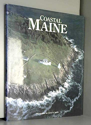 Coastal Maine: A Scenic Discovery: Gould, John