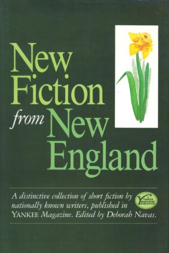 New Fiction from New England : a: Deborah Navas, Editor;