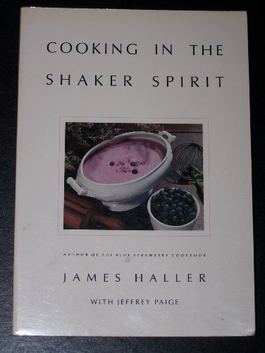 9780899093109: Cooking in the Shaker Spirit