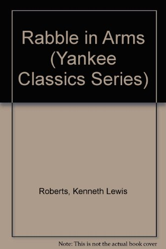 9780899093413: Rabble in Arms (Yankee Classics Series)