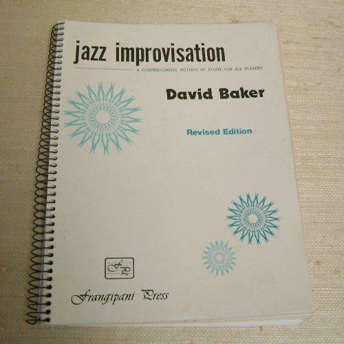 9780899173979: David Baker's Jazz Improvisation: A Comprehensive Method for All Musicians
