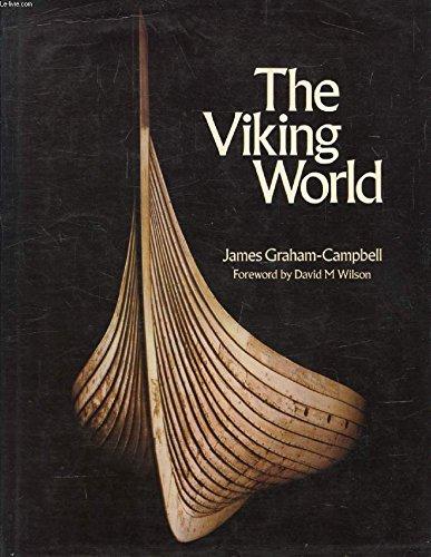 THE VIKING WORLD: Graham-Campbell, James