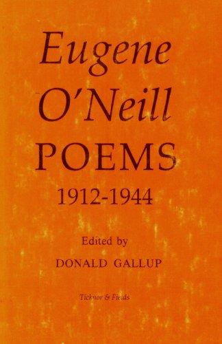 POEMS 1912-1944: O'Neill, Eugene