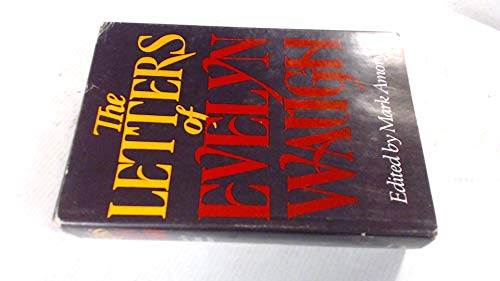 9780899190211: The Letters of Evelyn Waugh