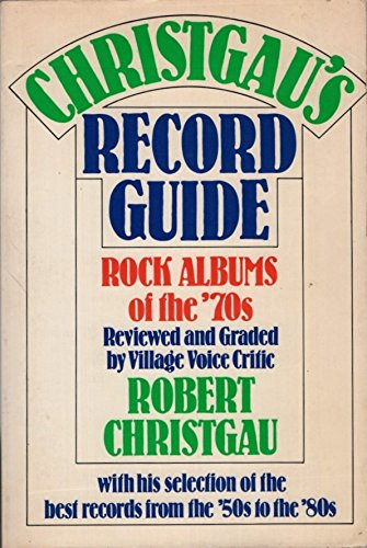 9780899190266: Christgau's Record Guide: Rock Albums of the Seventies