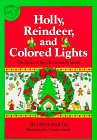 9780899190372: Holly, Reindeer and Colored Lights