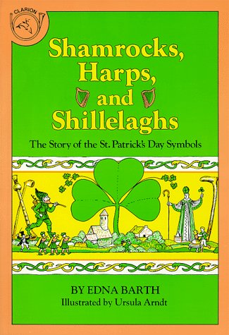 9780899190389: Shamrocks, Harps, and Shillelaghs: The Story of the St. Patrick's Day Symbols