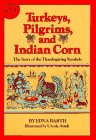 9780899190396: Turkeys, Pilgrims, and Indian Corn: The Story of the Thanksgiving Symbols
