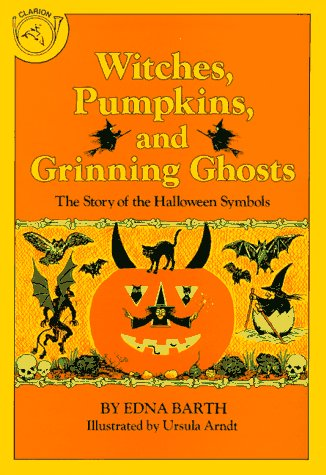 9780899190402: Witches, Pumpkins, and Grinning Ghosts: The Story of the Halloween Symbols