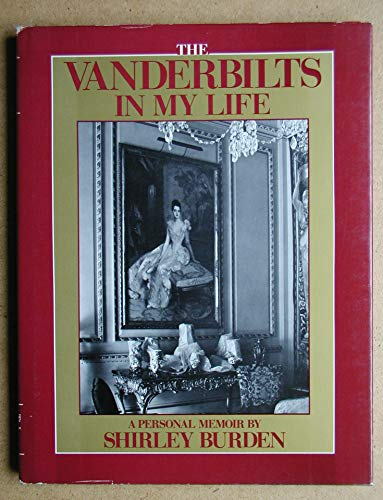 9780899190495: The Vanderbilts in My Life: A Personal Memoir
