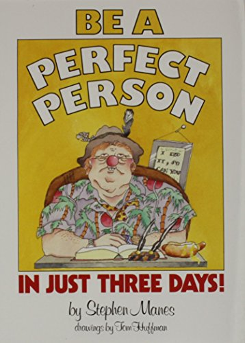 9780899190648: Be a Perfect Person in Just Three Days!