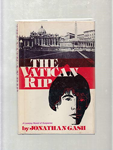 The Vatican Rip [INSCRIBED By Author & SIGNED By Actor]: Gash, Jonathan
