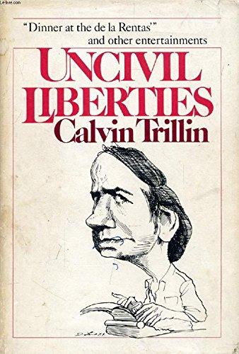 9780899190976: Uncivil liberties
