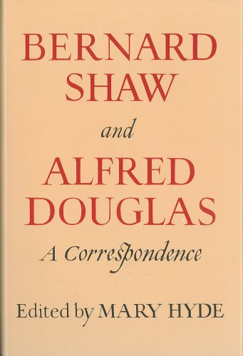 9780899191287: Title: Bernard Shaw and Alfred Douglas a correspondence