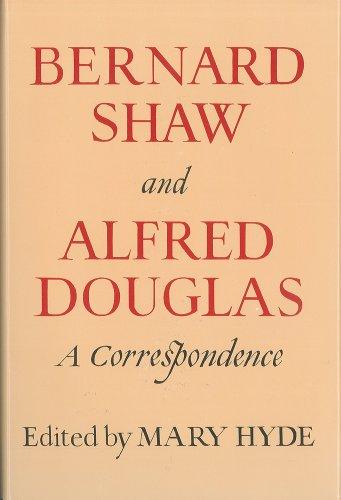 9780899191287: Bernard Shaw and Alfred Douglas, a correspondence