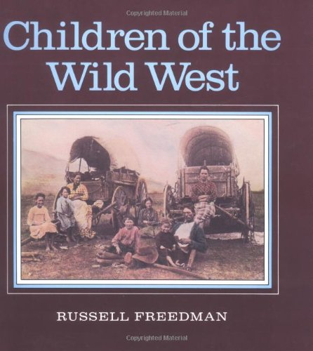 9780899191430: Children of the Wild West