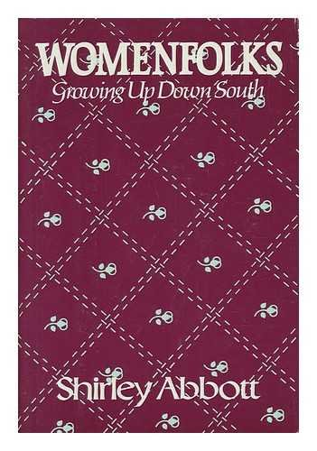 9780899191560: Womenfolks: Growing Up Down South