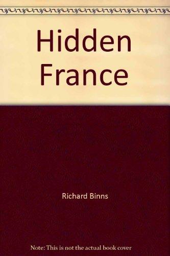 Hidden France: Binns, Richard