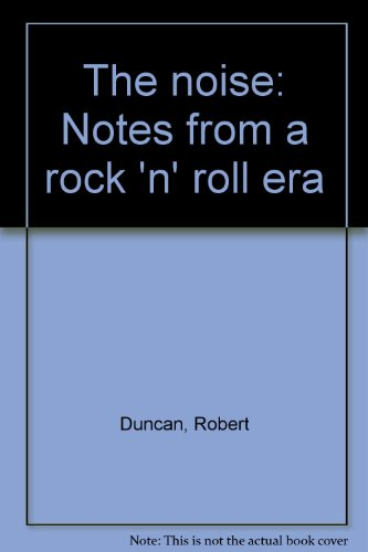 9780899191683: The noise: Notes from a rock 'n' roll era