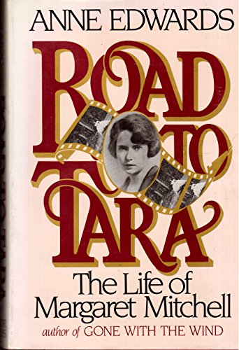 The Road to Tara: The Life of: Edwards, Anne