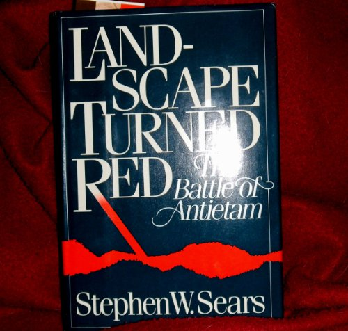9780899191720: Landscape Turned Red : The Battle of Antietam