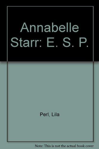 9780899191874: Annabelle Starr: E. S. P.
