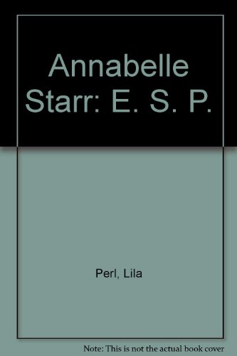 Annabelle Starr, ES.P.: Perl, Lila