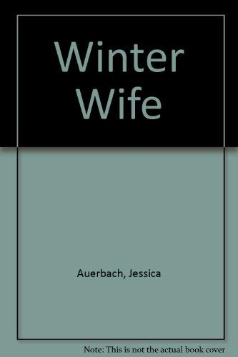 Winter Wife: Auerbach, Jessica
