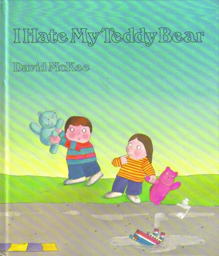 9780899192147: I hate my teddy bear