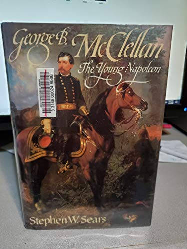 9780899192642: George B. McClellan: The Young Napoleon