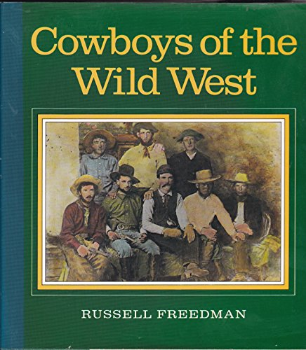 9780899193014: Cowboys of the Wild West
