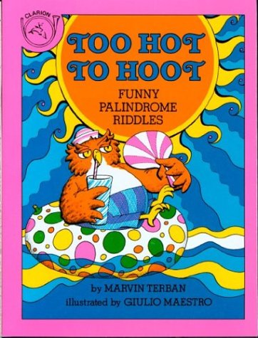 9780899193205: Too Hot to Hoot: Funny Palindrome Riddles