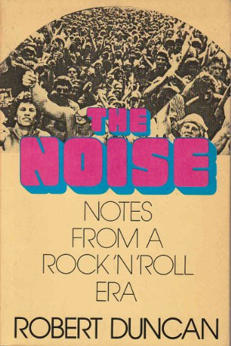 9780899193267: The Noise: Notes from a Rock 'N' Roll Era