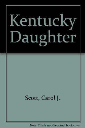 9780899193304: Kentucky Daughter