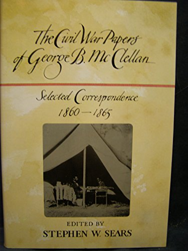 9780899193373: Civil War Papers, The: Selected Correspondence, 1860-65