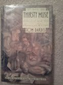 The Thirsty Muse; Alcohol and the American Writer