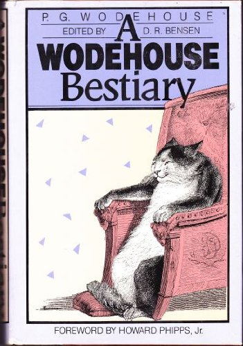 P.G. Wodehouse: A Wodehouse Bestiary Foreword by: Wodehouse, P. G.